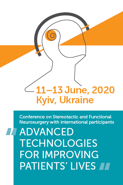 "Stereotactic and Neurosurgery ""ADVANCED TECHNOLOGIES FOR IMPROVING PATIENTS (2)"